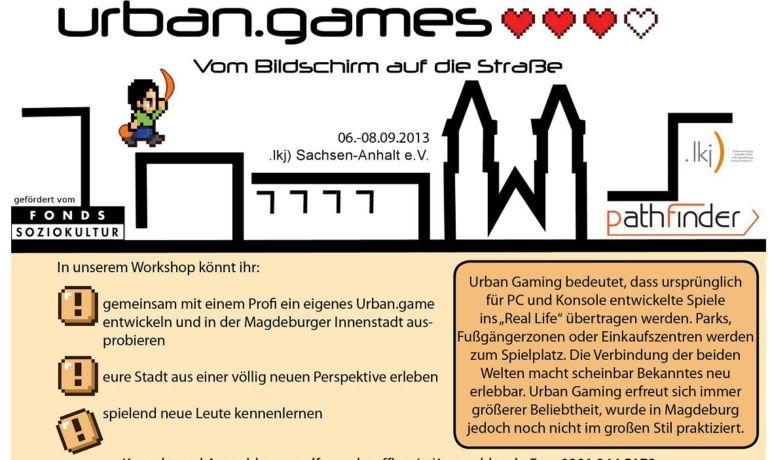 Erster Urban Gaming Workshop  6. - 8.09.2013 in Magdeburg