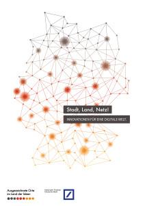 Preisträger des Wettbewerbs »Stadt, Land, Netz! Innovationen für eine digitale Welt.«