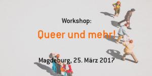 Queer und mehr! @ .lkj Sachsen-Anhalt e.V.