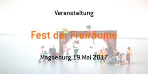 Fest der Freiräume @ Forum Gestaltung e.V.