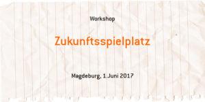 Zukunftsspielplatz @ .lkj) Sachsen-Anhalt e.V.