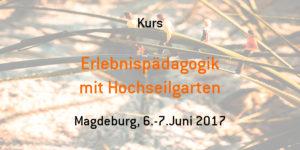 Erlebnispädagogik (mit Hochseilgarten) @ Zentrum für soziales Lernen