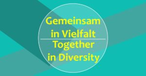 Gemeinsam in Vielfalt l Together in Diversity - Interkulturelles Begegnungsfest