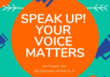 Weil Hass keine Meinung ist! Zum Projekt »SPEAK UP! Your voice matters | Gemeinsam gegen Diskriminierung«